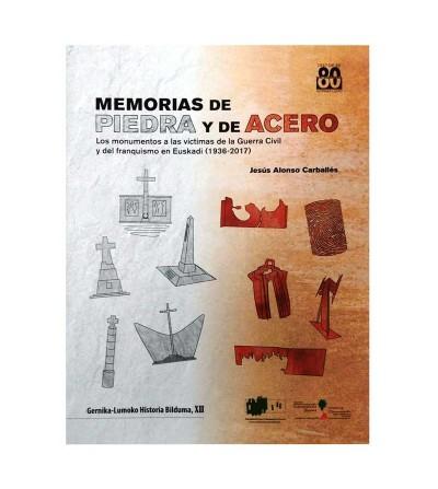 Memorias de Piedra y Acero (1936-2017)- portada
