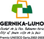 Gernika-lumo. city of peace. premio unesco 2002-2003